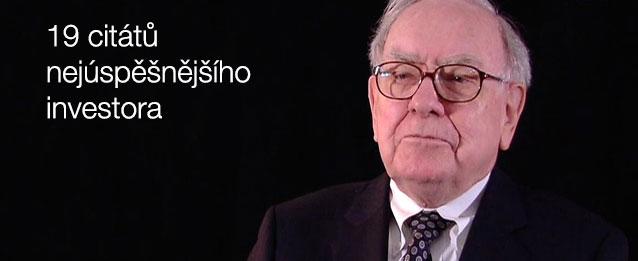 19 úžasných citátů Warrena Buffetta o investování i životě